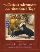 The Curious Adventures of the Abandoned Toys 1st edition 9780805075267 0805075267