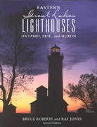 Eastern Great Lakes Lighthouses 2nd edition 9780762709328 0762709324
