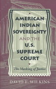 American Indian Sovereignty and the U. S. Supreme Court 0 9780292791091 0292791097
