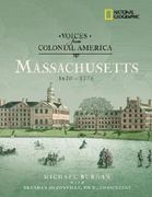 Voices from Colonial America: Massachusetts 1620-1776 0 9780792263838 0792263839
