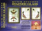 Quick Success Stained Glass 0 9780919985186 0919985181