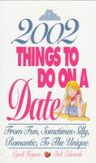 2002 Things to Do on a Date 0 9781580620796 1580620795