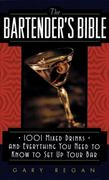 The Bartender's Bible 1st Edition 9780061092206 0061092207