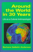 Around the World in 30 Years 1st Edition 9781478615682 1478615680
