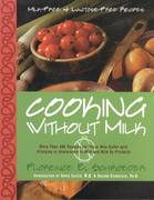 Cooking Without Milk 0 9781581823097 1581823096