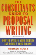The Consultant's Guide to Proprosal Writing 3rd edition 9780471249177 0471249173