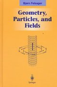 Geometry, Particles, and Fields 0 9780387982670 0387982671