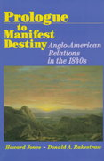 Prologue to Manifest Destiny 0 9780842024983 0842024980