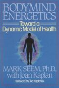 Bodymind Energetics 0 9780892812462 089281246X