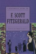 A Historical Guide to F. Scott Fitzgerald 0 9780195153033 0195153030