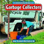 Garbage Collectors 0 9780736880312 0736880313