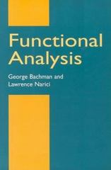 Functional Analysis 2nd edition 9780486402512 0486402517
