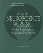AANN'S Neuroscience Nursing 2nd Edition 9780721622880 0721622887
