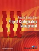 Practice Standard for Configuration Management 1st Edition 9781930699472 1930699476