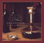 Art of Decanting 0 9780811856799 0811856798