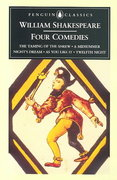 William Shakespeare: Four Comedies 0 9780140434545 0140434542