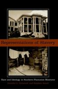 Representations of Slavery 1st Edition 9781588340962 1588340961
