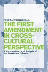 The First Amendment in Cross-Cultural Perspective 0 9780814747872 0814747876