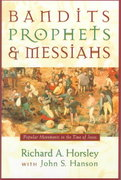 Bandits, Prophets, and Messiahs 1st edition 9781563382734 1563382733