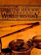 Charting Your Way Through World History 0 9781425937300 1425937306