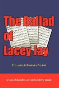 The Ballad of Lacey Jay 0 9781425980085 1425980082