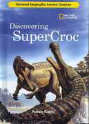 Science Chapters: Discovering SuperCroc 0 9781426301865 1426301863