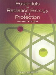 Essentials of Radiation, Biology and Protection 2nd Edition 9781428312173 142831217X