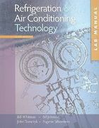 Lab Manual for Whitman/Johnson/Tomczyk/Silberstein's Refrigeration and Air Conditioning Technology, 6th 6th edition 9781428319370 1428319379