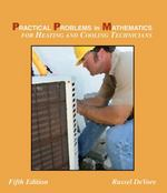 Practical Problems in Mathematics for Heating and Cooling Technicians 5th edition 9781428324282 1428324283