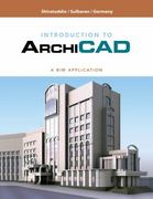 Introduction to ArchiCAD 1st edition 9781428356641 1428356649