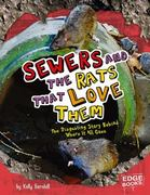 Sewers and the Rats That Love Them 0 9781429619981 1429619988