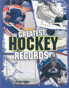 The Greatest Hockey Records 0 9781429620086 1429620080