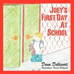 Joey's First Day at School 0 9781432714086 1432714082