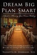 Dream Big Plan Smart 1st Edition 9781434313539 1434313530