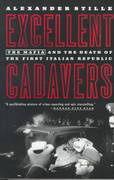 Excellent Cadavers 1st Edition 9780679768630 0679768637