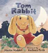 Tom Rabbit 0 9780763610890 0763610895