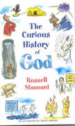 The Curious History of God 1st edition 9781932031270 1932031278
