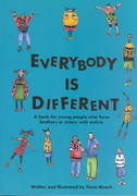 Everybody Is Different - a Book for Young People Who Have Brothers or Sisters with Autism 0 9781931282062 1931282064