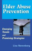 Elder Abuse Prevention 1st edition 9780826103277 0826103278