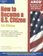How to Become a U. S. Citizen 4th edition 9780768909005 0768909007