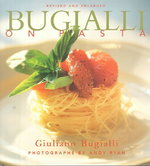 Bugialli on Pasta 0 9781556709845 1556709846