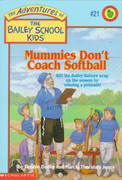 Mummies Don't Coach Softball 0 9780590226394 0590226398