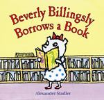 Beverly Billingsly Borrows a Book 0 9780152025106 0152025103