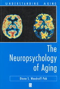 The Neuropsychology of Aging 1st edition 9781557864550 1557864551