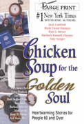 Chicken Soup for the Golden Soul 0 9781558747333 1558747338