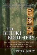 The Bielski Brothers 0 9780060935535 0060935537