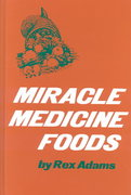 Miracle Medicine Foods 0 9780135854631 0135854636