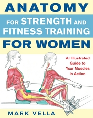 Anatomy for Strength and Fitness for Women 1st edition 9780071495721 007149572X