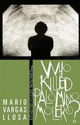 Who Killed Palomino Molero? 1st Edition 9781429922111 1429922117