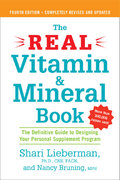 The Real Vitamin and Mineral Book, 4th edition 4th edition 9781583332740 158333274X